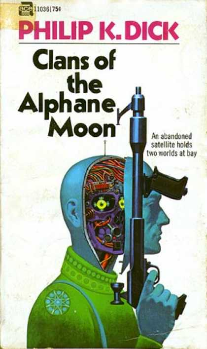 Philip K. Dick - Clans of the Alphane Moon 11