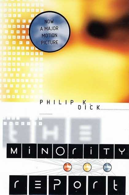 Philip K. Dick - Minority Report 2