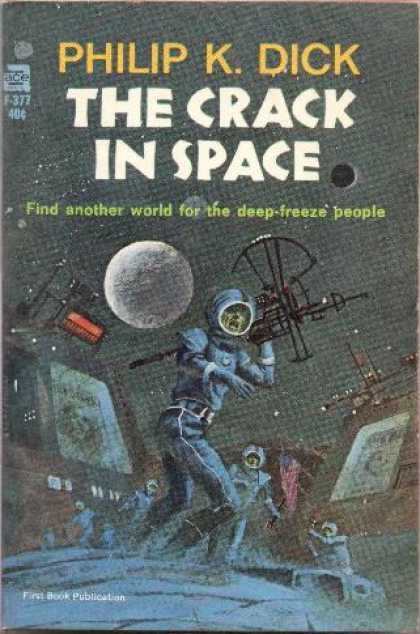 Philip K. Dick - The Crack In Space 2