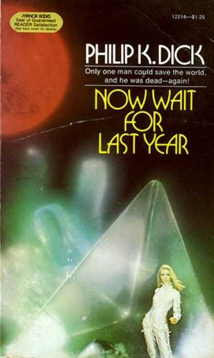 Philip K. Dick - Now Wait For Last Year 8
