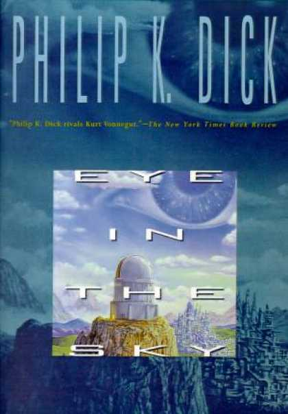 Philip K. Dick - Eye in The Sky 6