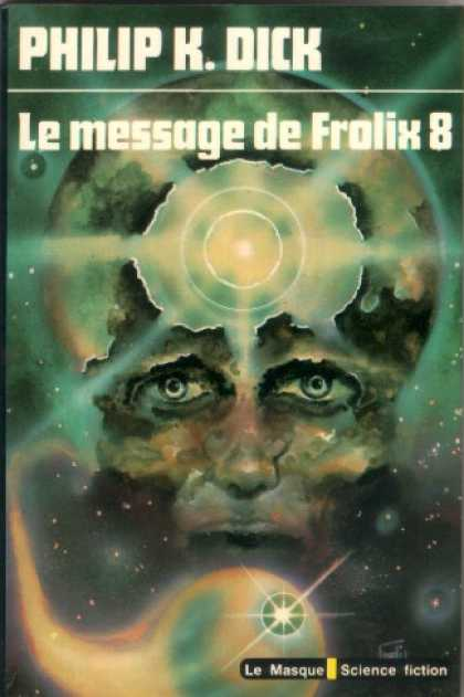 Philip K. Dick - Our Friends From Frolix 8 (7), French