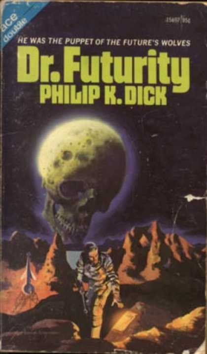 Philip K. Dick - Dr. Futurity 2