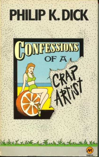 Philip K. Dick - Confessions of a Crap Artist 4 (British)