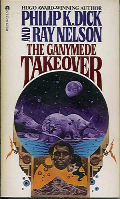 Philip K. Dick - Ganymede Takeover