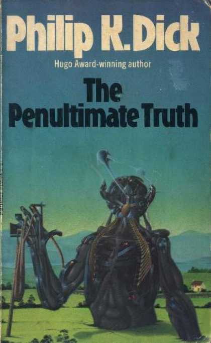 Philip K. Dick - The Penultimate Truth 2