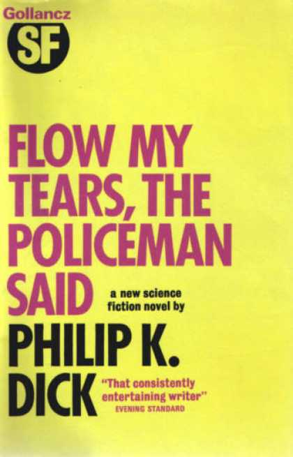 Philip K. Dick - Flow My Tears The Policeman Said 14