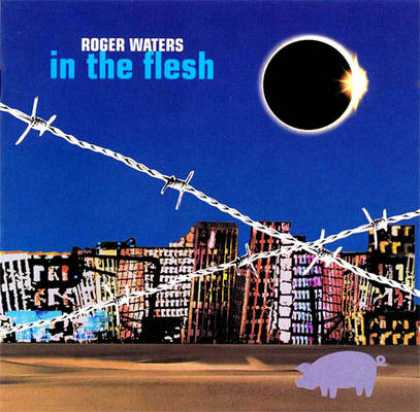 Pink Floyd - Roger Waters - In The Flesh