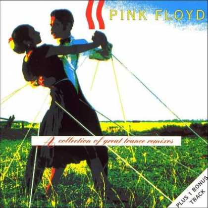 Pink Floyd - Pink Floyd - A Collection Of Great Trance Remixes