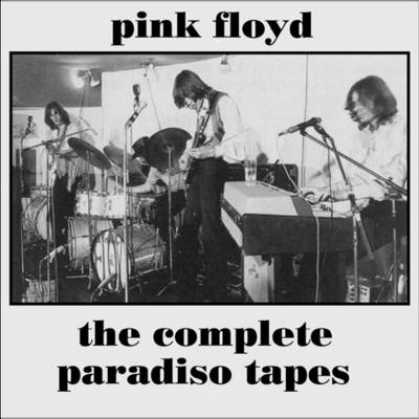 Pink Floyd - Pink Floyd - Complete Paradiso Tapes
