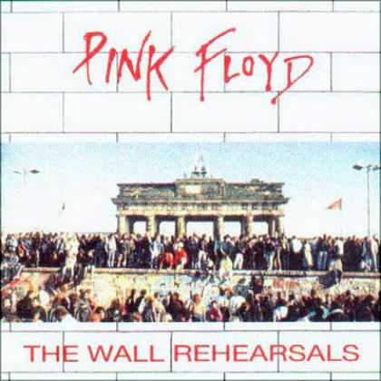 Pink Floyd - Pink Floyd - The Wall Rehersals