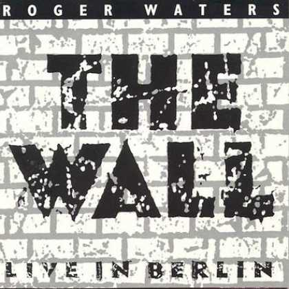 Pink Floyd - Roger Waters - The Wall Live In Berlin