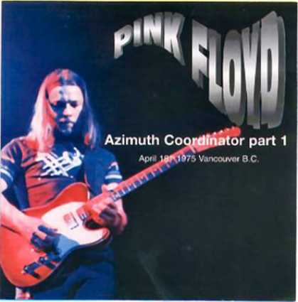 Pink Floyd - Pink Floyd Azimuth Coordinator Part 1 (bootle...