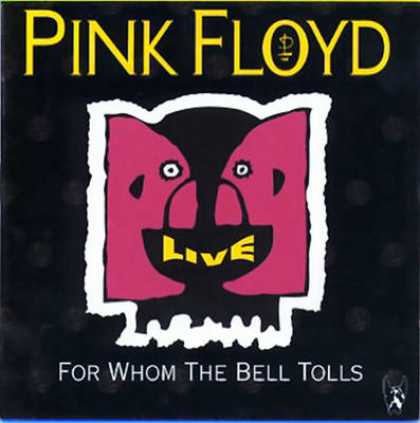 Pink Floyd - Pink Floyd For Whom Bell Tolls