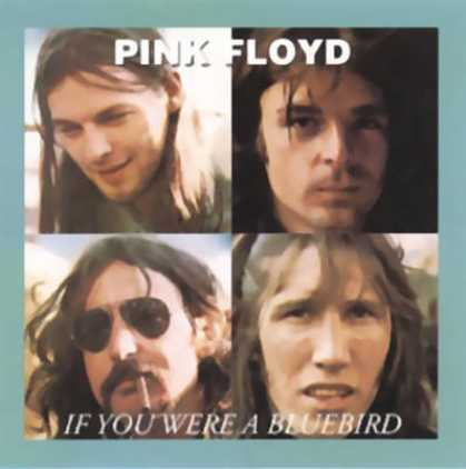 Pink Floyd - Pink Floyd If You Were A Bluebird (bootleg) TEMP