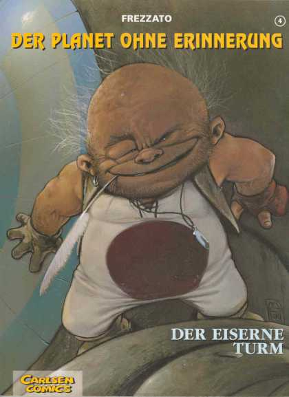 Planet Ohne Erinnerung 4 - Frezzato - Carlsen Comics - Earring - Fether - Der Eiserne Turm