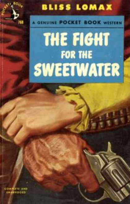 Pocket Books - The Fight for the Sweetwater - Bliss Lomax