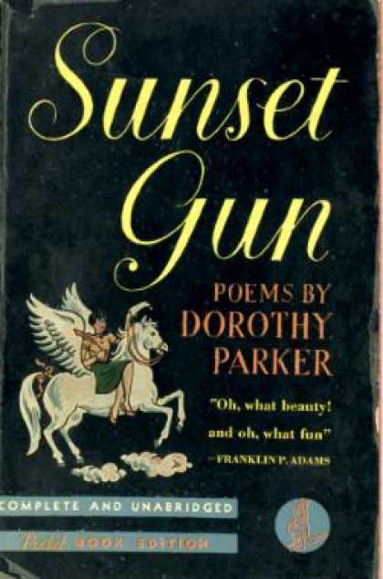Pocket Books - Sunset Gun: Poems By Doroty Parker - Dorothy Parker