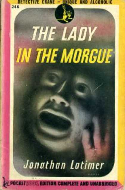 Pocket Books - The Lady In the Morgue - Jonathan Latimer