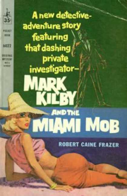 Pocket Books - Mark Kilby and the Miami Mob - Robert Caine Frazer