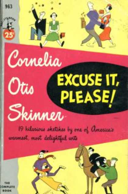 Pocket Books - Excuse It, Please! - Cornelia Otis Skinner