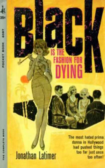 Pocket Books - Black Is the Fashion for Dying - Jonathan Latimer