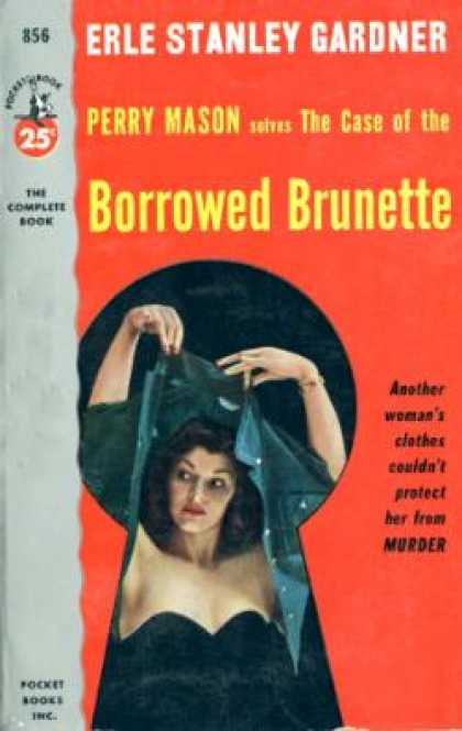 Pocket Books - The Case of the Borrowed Brunette - Erle Stanley Gardner