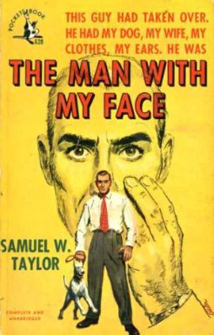 Pocket Books - The Man With My Face - Samuel W. Taylor