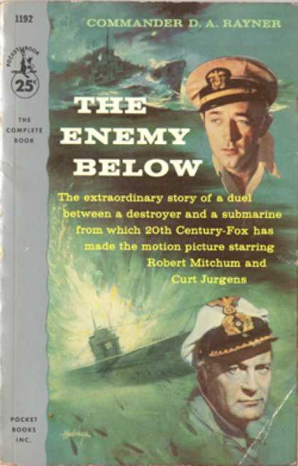 Pocket Books - The Enemy Below: The Extraordinary Story of a Duel Between a Destroyer and a Sub