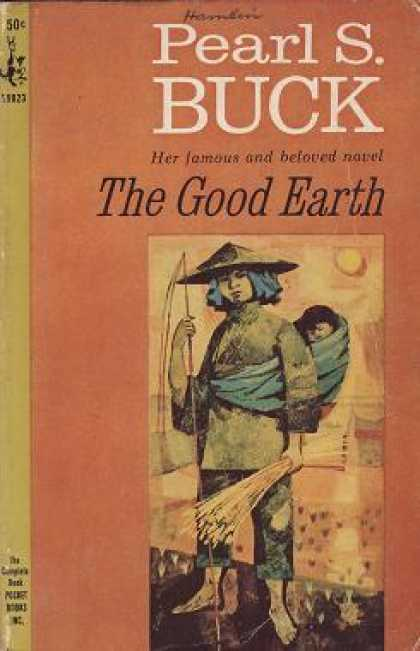 a literary analysis of the false impressions in the good earth by pearl buck Start studying praxis ii- english content knowledge (0041) learn vocabulary  pearl s buck the good earth.