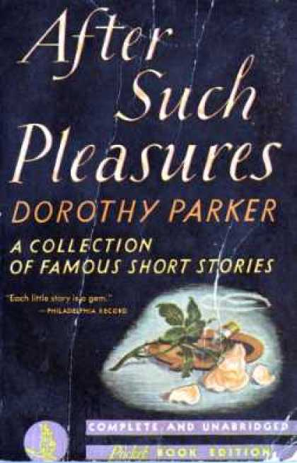 Pocket Books - After Such Pleasures - Dorothy Parker