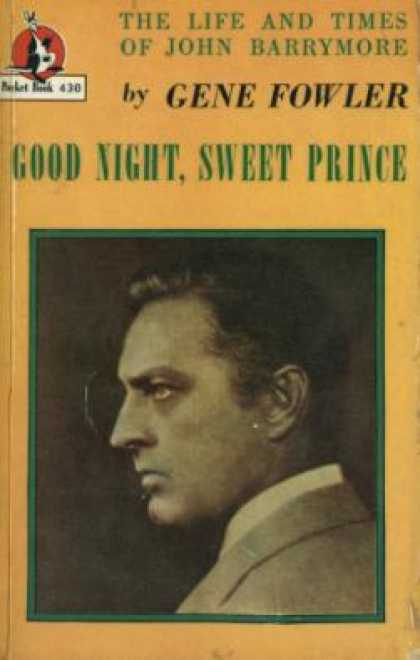 Pocket Books - Good Night, Sweet Prince - Gene Fowler