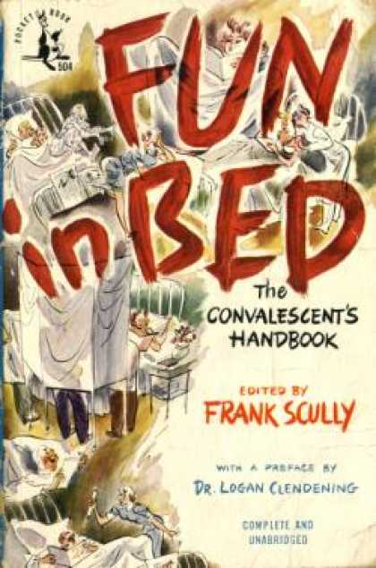 Pocket Books - Fun In Bed: The Convalescent's Handbook - Frank Scully