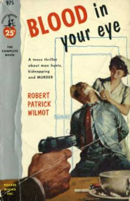 Pocket Books - Blood In Your Eye; a Tense Thriller About Man Hunts, Kidnapping and Murder - Rob