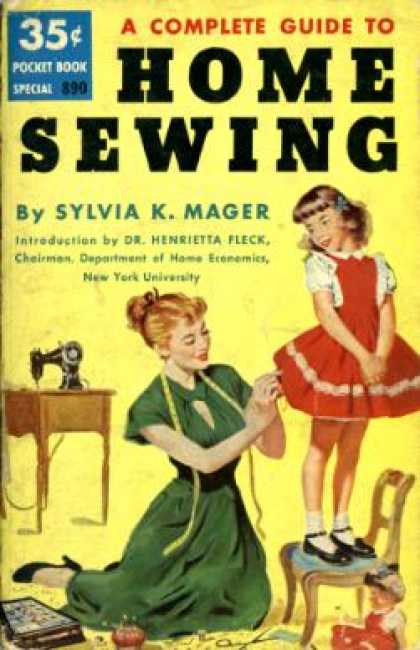 Pocket Books - A Complete Guide To Home Sewing - Sylvia K. Mager