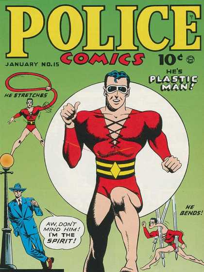 Police Comics 15 - Plastic Man - He Stretches - He Bends - Im The Spirit - Lamp Post