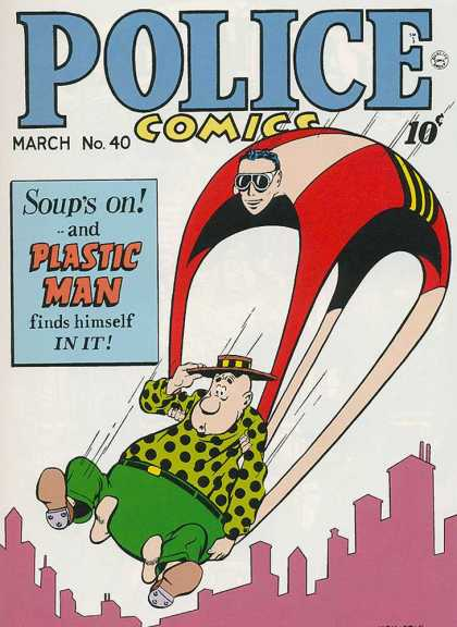 Police Comics 40 - Plastic Man - Bulky Man - Flying - Soups On - Wearing Glass