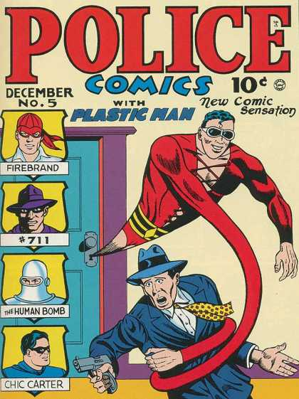 Police Comics 5 - Plastic Man - Firebrand - 711 - Chic Carter - The Human Bomb