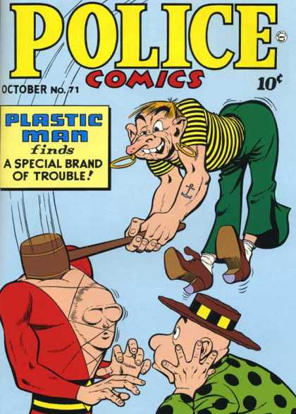 Police Comics 71 - October - No 71 - Plastic Man Finds A Special Brand Of Trouble - Green Pants - Striped Shirt