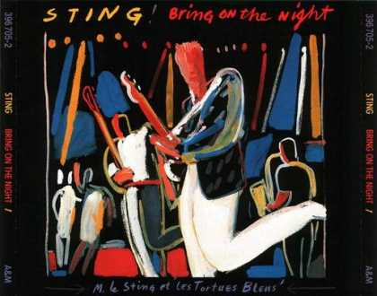 Police - Sting - Bring On The Night