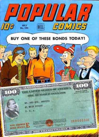 Popular Comics 101 - Buy One Of These Bonds Today - The United States Of America - One Hundred Dollars - War Savings - Bond Series