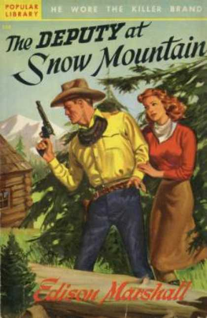Popular Library - The Deputy at Snow Mountain - Edison Marshall