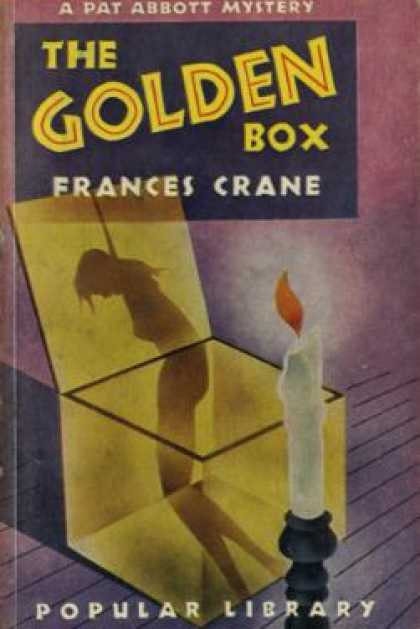 Popular Library - The Golden Box,: A Pat Abbott Mystery - Frances Crane