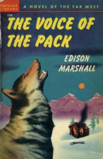 Popular Library - The Voice of the Pack - Edison Marshall