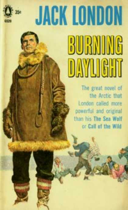 Popular Library - Burning Daylight - Jack London