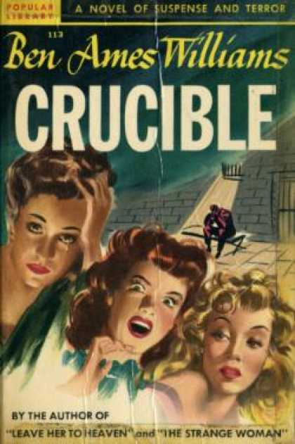 Popular Library - Crucible, a Novel of Suspense - Ben Ames Williams