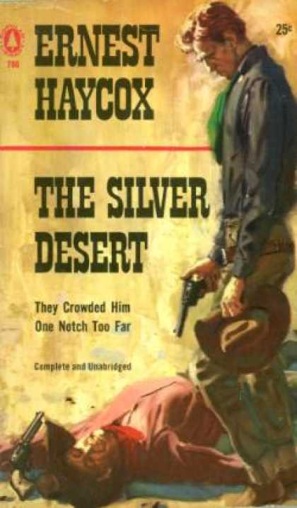 Popular Library - The Silver Desert - E. Haycox