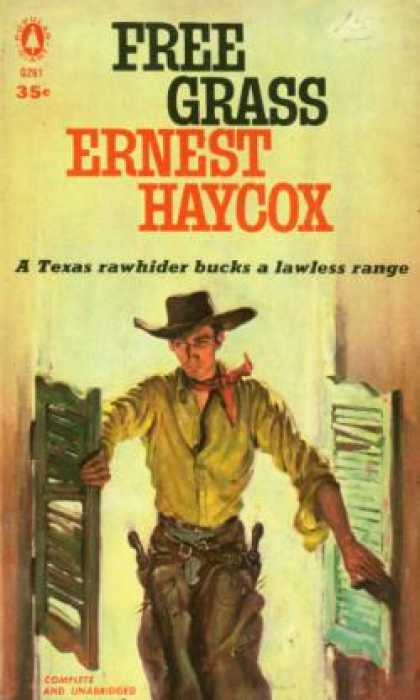 Popular Library - Free Grass - Ernest Haycox