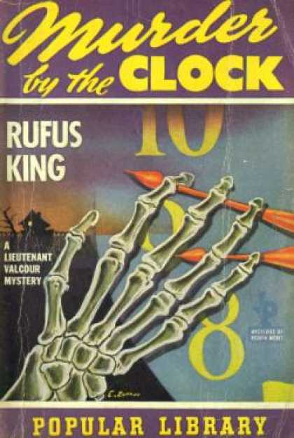 Popular Library - Murder By the Clock - Rufus King
