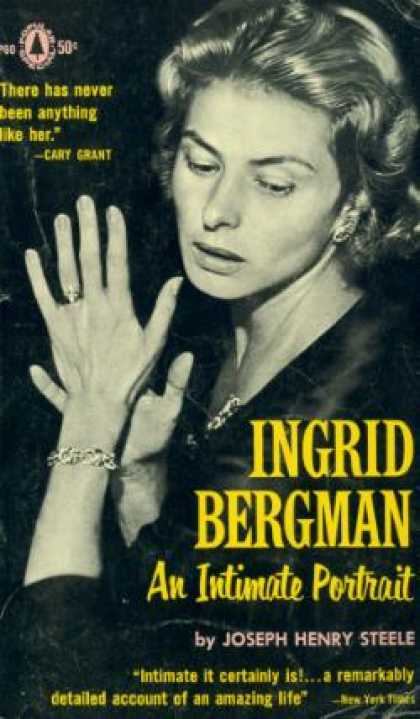 Popular Library - Ingrid Bergman: An Intimate Portrait - Joseph Henry Steele
